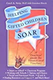 Helping Gifted Children Soar: A Practical Guide for Parents and Teachers by Carol Ann Strip Gretchen Hirsch(2000-10-01) 画像