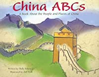 China ABCs: A Book About the People and Places of China (Country Abcs)