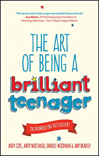The Art of Being a Brilliant Teenager (English Edition)
