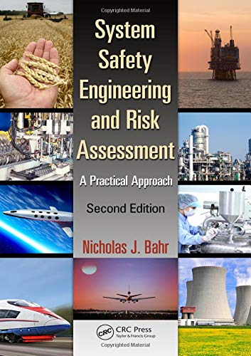 Download System Safety Engineering and Risk Assessment: A Practical Approach, Second Edition 1138893366