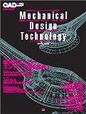 メカニカルデザインテクノロジー (2005-2006) (エクスナレッジムック―CAD&CG選書シリーズ)