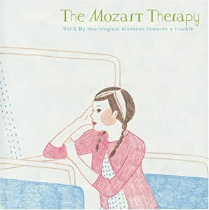The Mozart Therapy‾和合教授の音楽療法‾Vol.5   脳神経系疾患・認知症