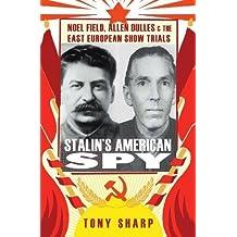Stalins American Spy