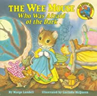 The Wee Mouse Who Was Afraid of the Dark (All Aboard)