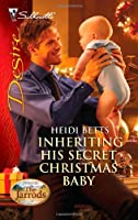 Inheriting His Secret Christmas Baby (Silhouette Desire: Dynasties: The Jarrods)