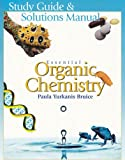 Study Guide/Solutions Manual for Essential Organic Chemistry