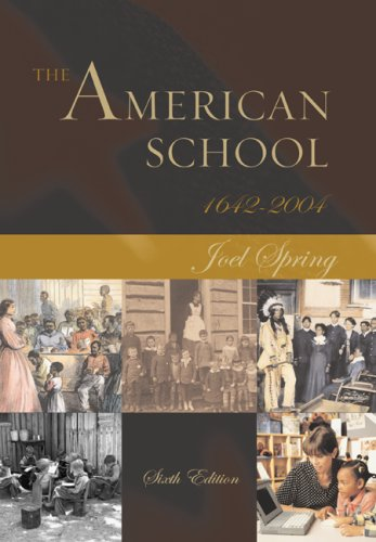 Download The American School 1642 - 2004 0072875666