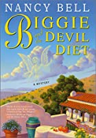 Biggie and the Devil Diet: A Mystery