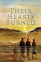 Their Hearts Burned: Walking With Jesus Along the Emmaus Road: an Excursion Through the Old T