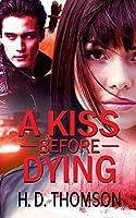 A Kiss Before Dying (Onyx & Mercury)