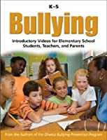 Bullying K-5: Introductory Videos for Elementary School Students, Teachers and Parents [DVD]