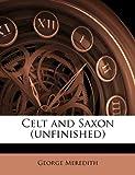 Celt and Saxon (Unfinished)