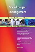 Social project management Complete Self-Assessment Guide