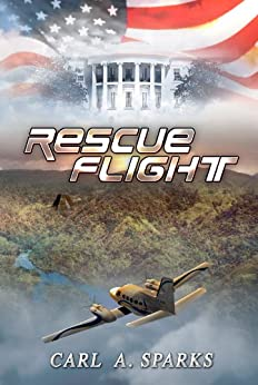 Rescue Flight by [Sparks, Carl A.]