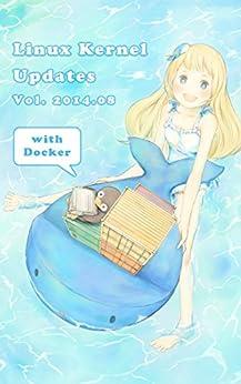 [Yuryu]のLinux Kernel Updates Vol.2014.08