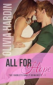 All for Hope (The Rawley Family Romances Book 1) by [Hardin, Olivia]