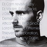 DJ Cam Revisited By
