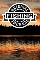 Original Fishing Journal: Lined Notebook/Journal/Log Book