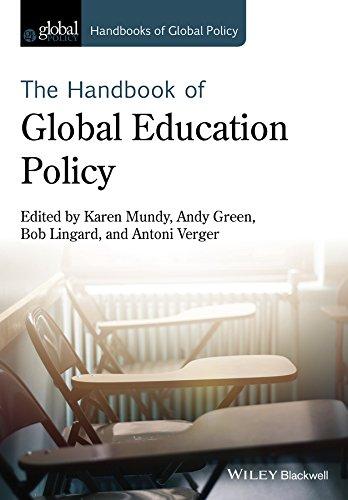 Handbook of Global Education Policy (HGP - Handbooks of Global Policy)