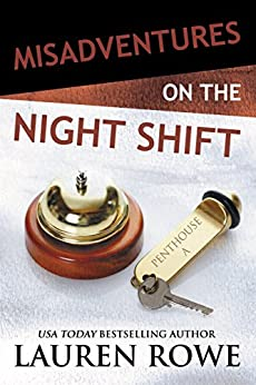 Misadventures on the Night Shift (Misadventures Book 5) by [Rowe, Lauren]