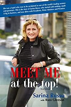 MEET ME at the Top!: The Sarina Russo Story by [Russo, Sarina, Gleeson, Russ]