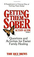 Getting Them Sober Action Guide