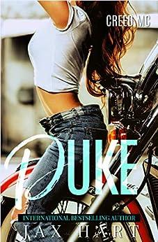 DUKE: A Motorcycle Club Romance (CREED MC BOOK ONE) by [Hart, Jax]