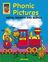 Phonic Pictures: Initial Sounds and Blends (Phonics in Action)