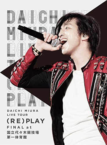 DAICHI MIURA LIVE TOUR (RE)PLAY FINAL at 国立代々木競技場第一体育館 [DVD]