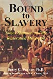 Bound to Slavery: James Shannon and the Restoration Movement