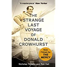 The Strange Last Voyage of Donald Crowhurst: Now Filmed As The Mercy