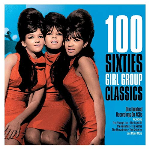 100 Sixties Girl Group Classics [Import]