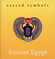 Ancient Egypt (Sacred Symbols)