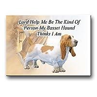 Basset Hound Lord Help Me Be Fridge Magnet No 1