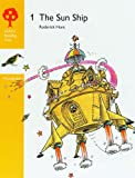 Oxford Reading Tree: Stages 3-5: Woodpeckers Anthologies: 1: The Sun Ship