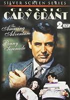 Cary Grant: Amazing Adventure / Penny Serenade