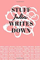 Stuff Julia Writes Down: Personalized Journal / Notebook (6 x 9 inch) with 110 wide ruled pages inside [Soft Coral]
