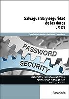 Salvaguarda y seguridad de los datos
