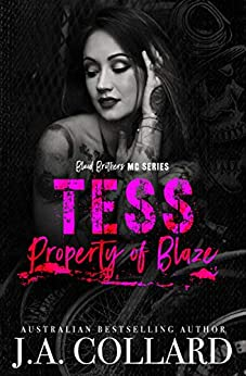 Tess, Property of Blaze: Book #5 in the Blood Brothers MC by [Collard, J.A.]