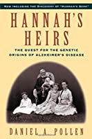 Hannah's Heirs: The Quest for the Genetic Origins of Alzheimer's Disease【洋書】 [並行輸入品]