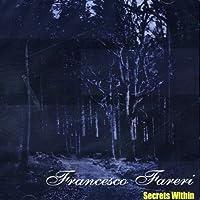 Secrets Within by Francesco Fareri (2009-06-02)