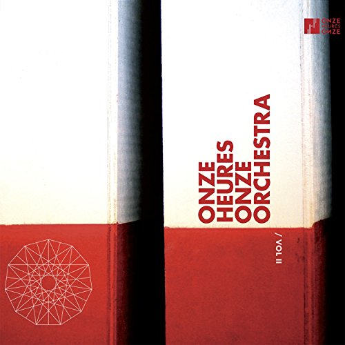 Onze Heures Onze Orchestra, Vol. 2