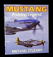 Mustang: A Living Legend (Osprey colour series)