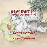 Wibber Dibber Doo, Merry Christmas to You