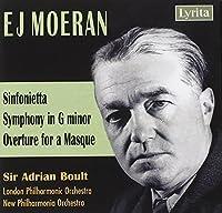 Moeran: Sinfonietta; Symphony; Overture for a Masque