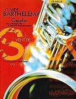 バルテルミー : ガゼボ (アルトサクソフォン、電子音響(CD)) ルデュック出版