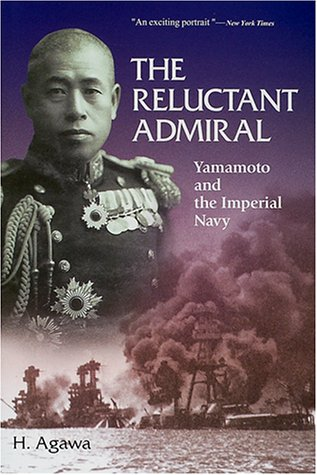 山本五十六―The reluctant admiral