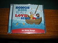 SONGS KIDS REALLY LOVE TO SING - 30 BIBLE SONGS (1 CD)