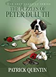 The Puzzles of Peter Duluth: The Lost Classics Series (English Edition)