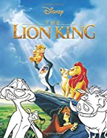 Disney The Lion King Coloring Book: 50 Plus Amazing Jungle King Jumbo Coloring Pages For Kids Best Children Activity Books